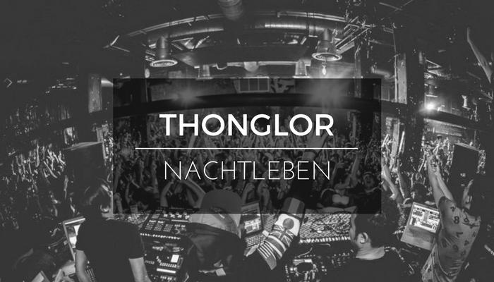 Nachtleben in Thonglor - Bars Clubs Discotheken