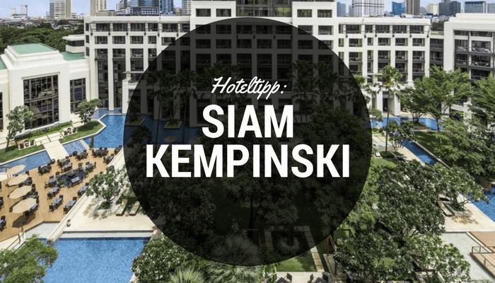 Siam Kempinski Hotel in Bangkok